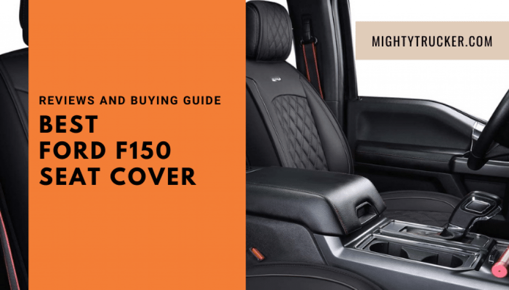 Best Ford F150 Seat Cover