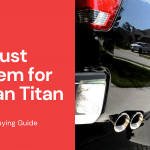 Best Exhaust System for Nissan Titan